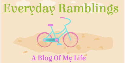 Everyday Ramblings